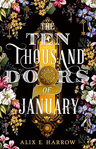 The Ten Thousand Doors of January; believe in the power of stories