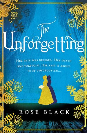 The Unforgetting;a Victorian Gothic thriller