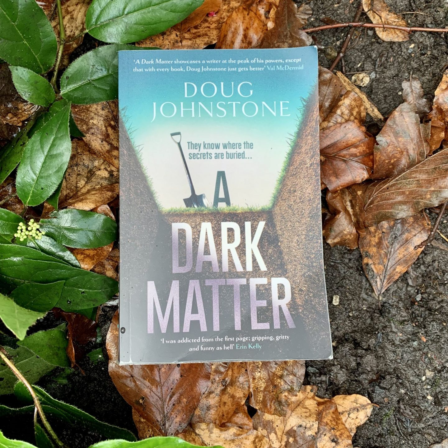 A Dark Matter; grit, intrigue and humour