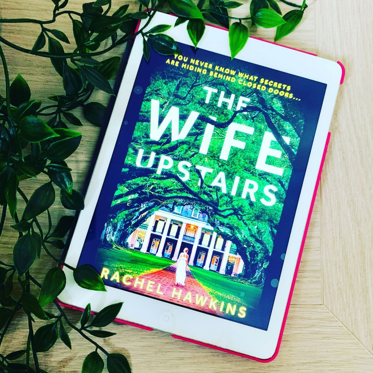 The Wife Upstairs; a chilling retelling of Jane Eyre
