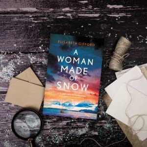 A Woman Made of Snow; a powerful, haunting mystery